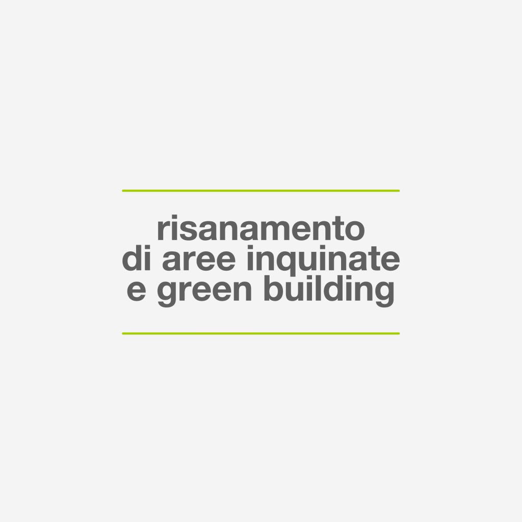 PROGETTO MOD.3: RISANAMENTO DI AREE INQUINATE E GREEN BUILDING
