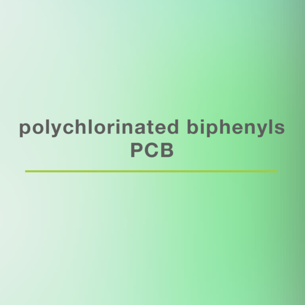 PCBs Polychlorinated Biphenyls